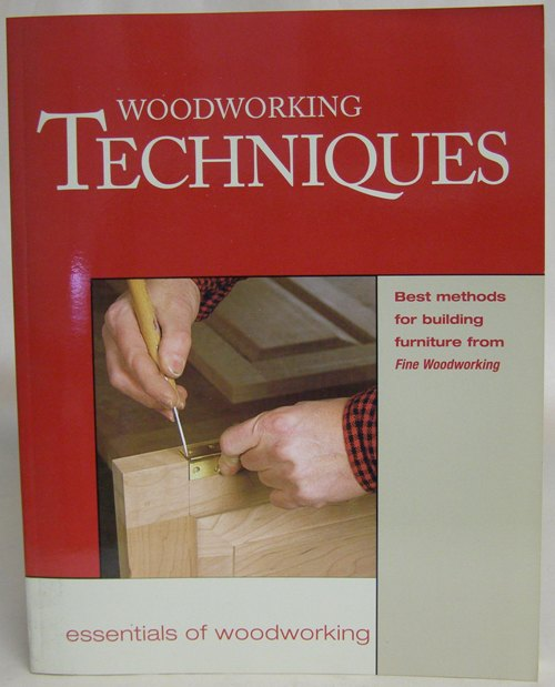 Woodworking Techniques ISBN1-56158-345-6