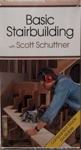Basic Stair Building with Scott Schuttner (VHS) 060037