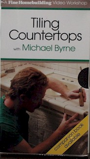 Tiling Countertops with Michael Byrne (VHS) 060027