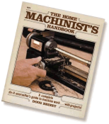 Home Shop Machinist's Handbook by Doug Briney  5300