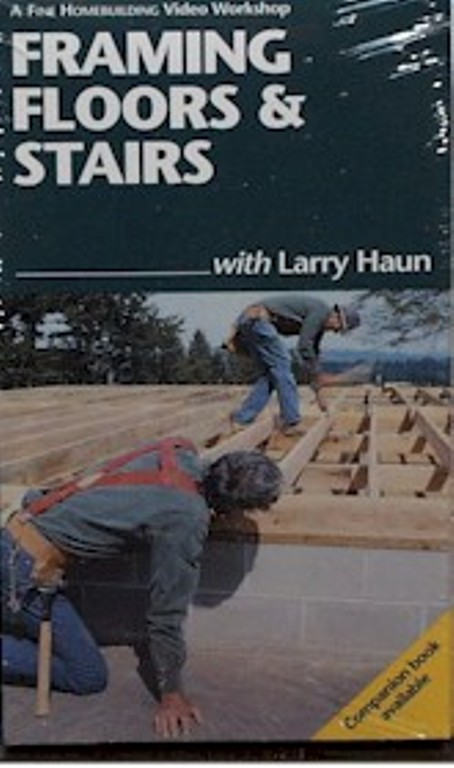 Framing Floors & Stairs with Larry Haun (VHS) 060067